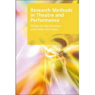 Research Methods in Theatre and Performance (BOK)