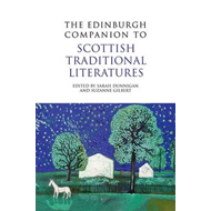 Edinburgh Companion to Scottish Traditional Literatures (BOK)