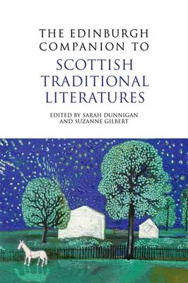 The Edinburgh Companion to Scottish Traditional Literatures (BOK)