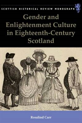 Gender and Enlightenment Culture in Eighteenth-century Scotland (BOK)