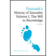Foucault's History of Sexuality Volume I, The Will to Knowle (BOK)