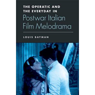 Operatic and the Everyday in Postwar Italian Film Melodrama (BOK)