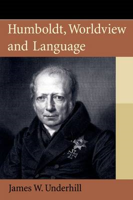 Humboldt, Worldview and Language (BOK)