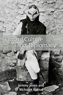 Oman, Culture and Diplomacy (BOK)