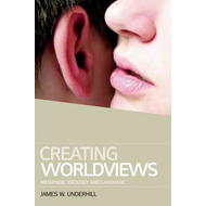 Creating Worldviews (BOK)
