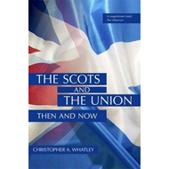 Scots and the Union (BOK)