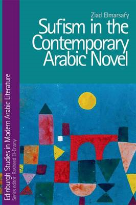 Sufism in the Contemporary Arabic Novel (BOK)