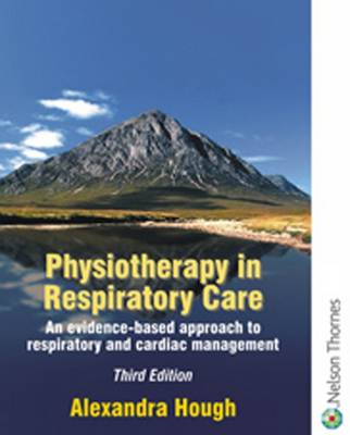 Physiotherapy in Respiratory Care (BOK)