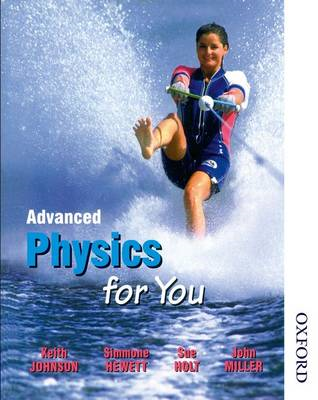 Advanced Physics for You (BOK)