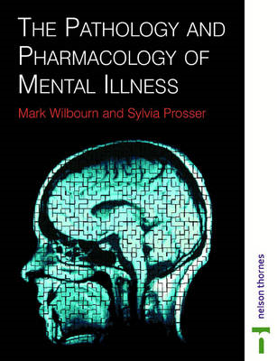 Pathology & Pharmacology Mental Illness (BOK)