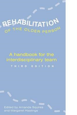 REHABILITATION OF THE OLDER PERSON (BOK)