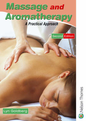 Massage and Aromatherapy: A Practical Approach (BOK)
