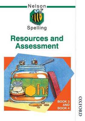 Nelson Spelling - Resources and Assessment Book 3 and Book 4 (BOK)