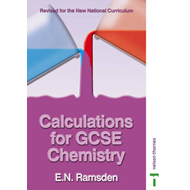 Calculations for GCSE Chemistry - National Curriculum (BOK)