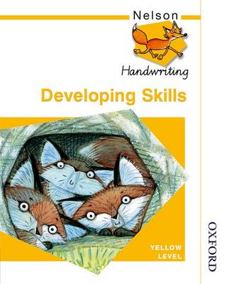 Nelson Handwriting Developing Skills Yellow Level (BOK)
