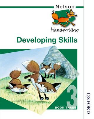 Nelson Handwriting Developing Skills Book 3 (BOK)