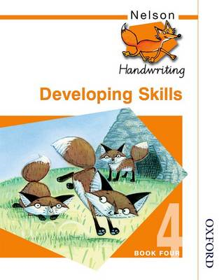 Nelson Handwriting Developing Skills Book 4 (BOK)