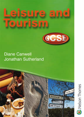 Leisure and Tourism GCSE - Student Book for AQA, OCR, WJEC and CCEA (BOK)