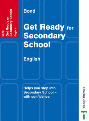 Bond Get Ready for Secondary School: English (BOK)
