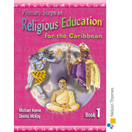 Primary Steps in Religious Education for the Caribbean: Bk. 1 (BOK)