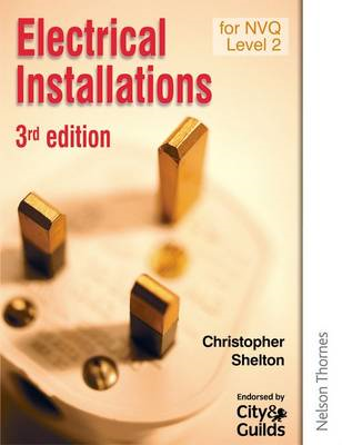 Electrical Installations for NVQ Level 2 (BOK)