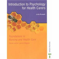 Psychology For Health Carers: Foundations in Nursing and Health Care (BOK)