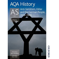 AQA History as Unit 2 Anti-Semitism, Hitler and the German P (BOK)