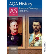 AQA History AS: Unit 1 - Russia and Germany, 1871-1914 (BOK)