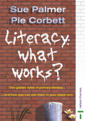 Literacy: What Works? (BOK)