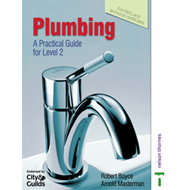 Plumbing: A Practical Guide for Level 2 (BOK)