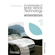 Fundamentals of Motor Vehicle Technology Workbook 1 (BOK)