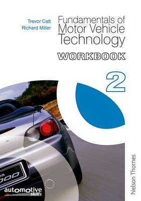 Fundamentals of Motor Vehicle Technology: Workbook 2 (BOK)