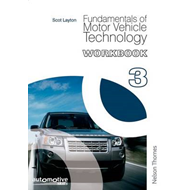 Fundamentals of Motor Vehicle Technology: Workbook 3 (BOK)