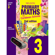 Nelson Primary Maths for Caribbean Schools: Bk. 3: Junior (BOK)