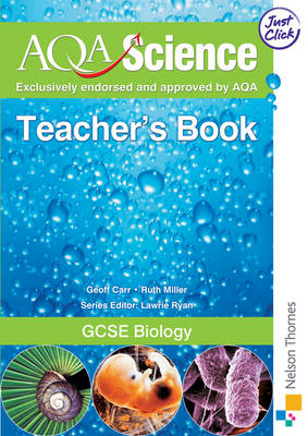 AQA Science GCSE: GCSE Biology: Teacher's Book (BOK)