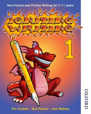 Igniting Writing 1 Non-Fiction and Fiction Writing for 7-11 (BOK)
