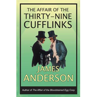 The Affair of the Thirty-Nine Cufflinks (BOK)