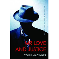 Mr Love and Justice: Allison & Busby Classics (BOK)