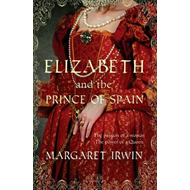 Elizabeth and the Prince of Spain (BOK)