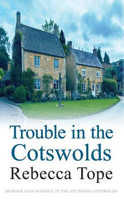 Trouble in the Cotswolds (BOK)