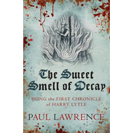 The Sweet Smell of Decay (BOK)
