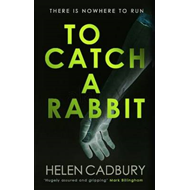 To Catch a Rabbit (BOK)