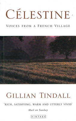 Celestine: Voices from a French Village (BOK)