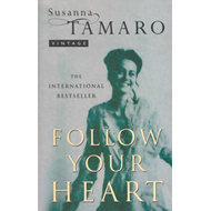 Follow Your Heart (BOK)