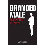 Branded Male: Marketing to Men (BOK)