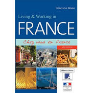 Living and Working in France: Chez Vous En France (BOK)