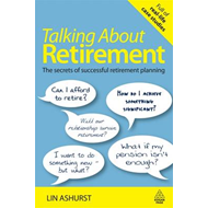 Talking About Retirement: The Secrets of Successful Retirement Planning (BOK)