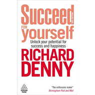 Succeed for Yourself: Unlock Your Potential for Success and Happiness (BOK)