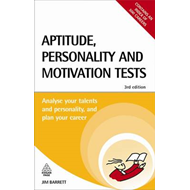 Aptitude Personality and Motivation Tests: Analyse Your Talents and Personality and Plan Your Career (BOK)