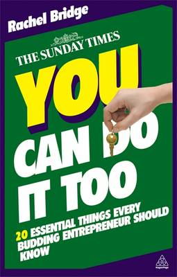 You Can Do it Too: The 20 Essential Things Every Budding Entrepreneur Should Know (BOK)